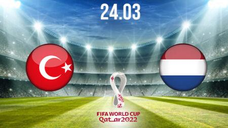 Turkey vs Netherlands Preview and Prediction: World Cup Qualifier on 24.03.2021