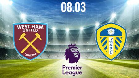 West Ham vs Leeds United Preview and Prediction: Premier League Match on 08.03.2021