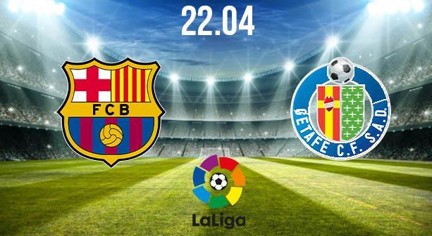 Barcelona vs Getafe Preview and Prediction: La Liga Match on 22.04.2021