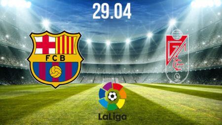 Barcelona vs Granada Preview and Prediction: La Liga Match on 29.04.2021