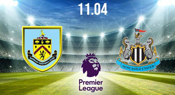 Burnley vs Newcastle United Preview and Prediction: Premier League Match on 11.04.2021