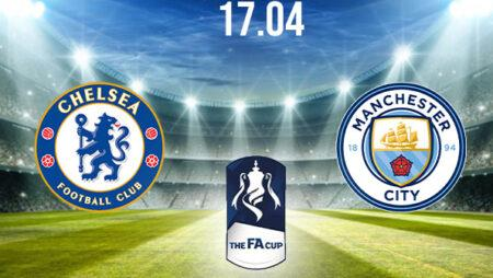 Chelsea vs Manchester City Preview and Prediction: FA Cup Match on 17.04.2021