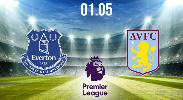 Everton vs Aston Villa Preview and Prediction: Premier League Match on 01.05.2021