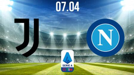 Juventus vs Napoli Preview and Prediction: Serie A Match on 07.04.2021