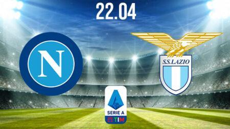 Napoli vs Lazio Preview and Prediction: Serie A Match on 22.04.2021