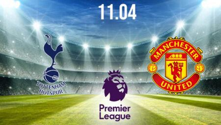 Tottenham vs Manchester United Preview and Prediction: Premier League Match on 11.04.2021