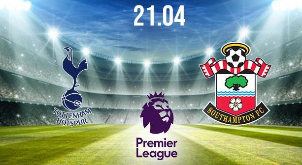 Tottenham vs Southampton Preview and Prediction: Premier League Match on 21.04.2021