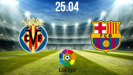 Villareal vs Barcelona Preview and Prediction: La Liga Match on 25.04.2021