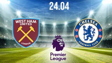 West Ham vs Chelsea Preview and Prediction: Premier League Match on 24.04.2021