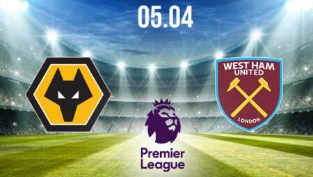 Wolverhampton vs West Ham Preview and Prediction: Premier League Match on 05.04.2021