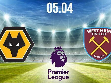 Wolverhampton vs West Ham Preview and Prediction: Premier League Match on 05.04.2021
