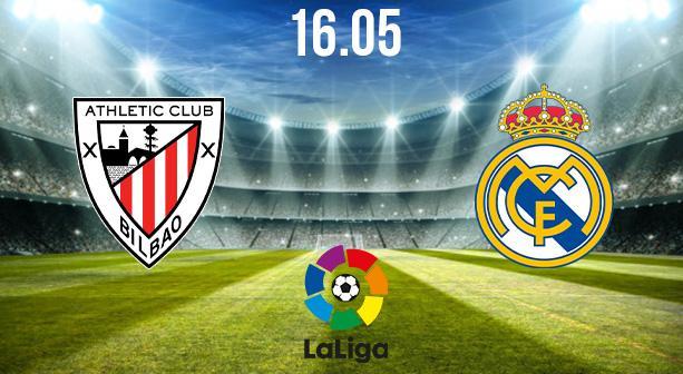 Athletic Bilbao vs Real Madrid Preview and Prediction: La Liga Match on 16.05.2021