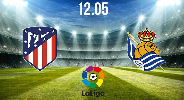Atletico Madrid vs Real Sociedad Preview and Prediction: La Liga Match on 12.05.2021