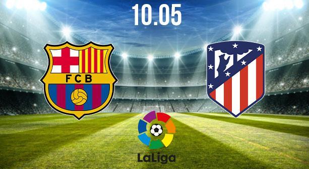 Barcelona vs Atletico Madrid Preview and Prediction: La Liga Match on 08.05.2021