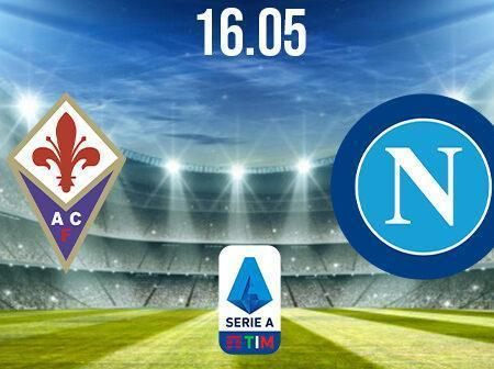 Fiorentina vs Napoli Preview and Prediction: Serie A Match on 16.05.2021