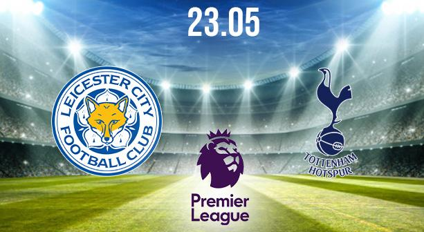 Leicester City vs Tottenham Preview and Prediction: Premier League Match on 23.05.2021