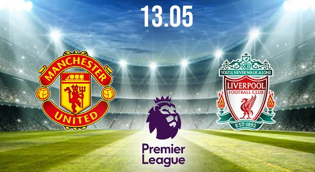 Manchester United vs Liverpool Preview and Prediction: Premier League Match on 13.05.2021