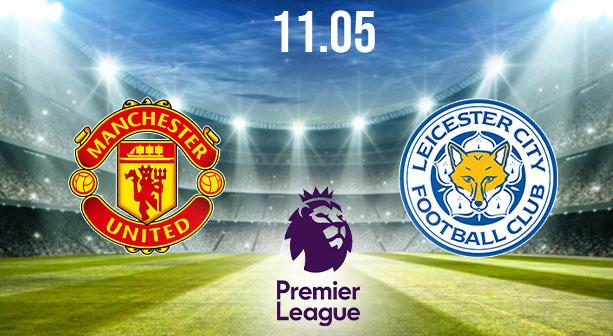 Manchester United vs Leicester City Preview and Prediction: Premier League Match on 11.05.2021