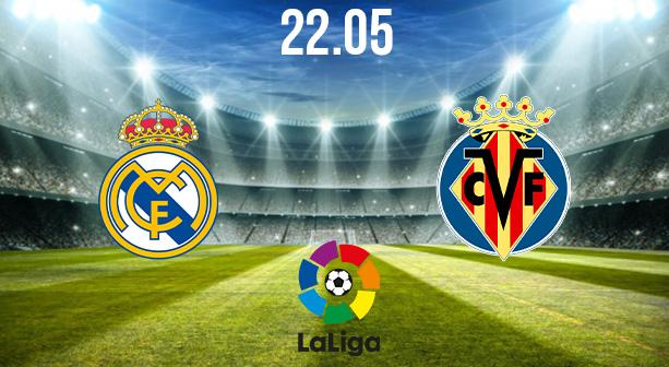 Real Madrid vs Villareal Preview and Prediction: La Liga Match on 22.05.2021