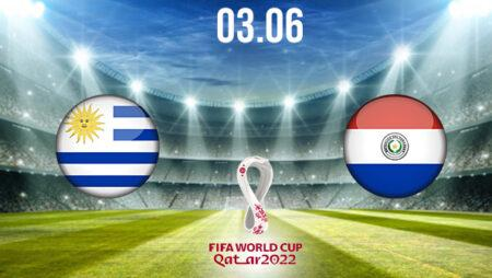 Uruguay vs Paraguay Preview and Prediction: World Cup Qualifier on 03.06.2021