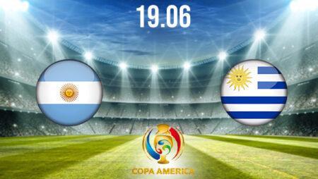 Argentina vs Uruguay Preview and Prediction: Copa America Match on 19.06.2021