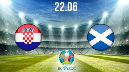 Croatia vs Scotland Preview and Prediction: EURO 2020 Match on 22.06.2021