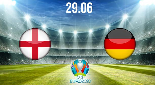 England vs Germany Preview and Prediction: EURO 2020 Match on 29.06.2021