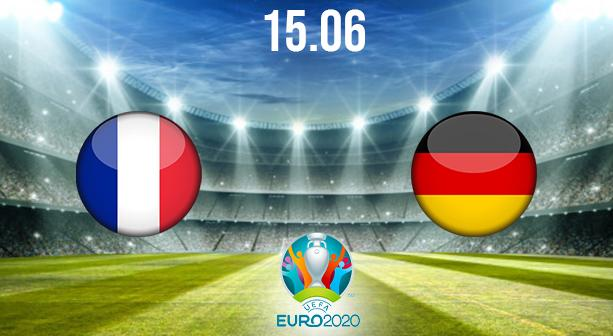 France vs Germany Preview and Prediction: EURO 2020 Match on 15.06.2021