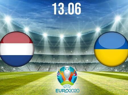 Netherlands vs Ukraine Preview and Prediction: EURO 2020 Match on 13.06.2021
