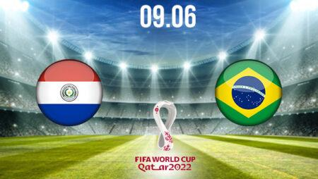 Paraguay vs Brasil Preview and Prediction: World Cup Qualifier on 09.06.2021