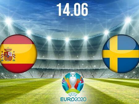 Spain vs Sweden Preview and Prediction: EURO 2020 Match on 14.06.2021