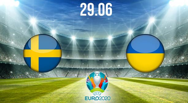 Sweden vs Ukraine Preview and Prediction: EURO 2020 Match on 29.06.2021